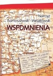 Okładka książki Wspomnienia Narcyz Bartoszewski - Wnukowski