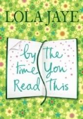 Okładka książki By The Time You Read This Lola Jaye