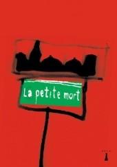 Okładka książki La petite mort Waldemar Bawołek