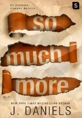 Okładka książki So Much More J. Daniels