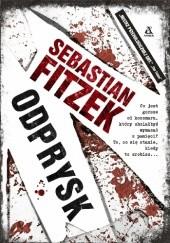 Okładka książki Odprysk Sebastian Fitzek