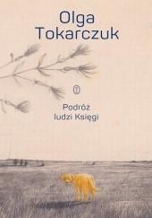 Okładka książki Podróż ludzi Księgi Olga Tokarczuk