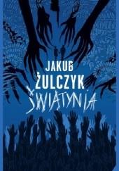 Okładka książki Świątynia Jakub Żulczyk