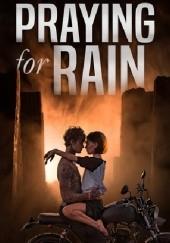 Okładka książki Praying for Rain B.B. Easton