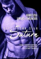 Okładka książki Saturn Agnieszka Lingas-Łoniewska