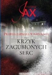 Okładka książki Krzyk zagubionych serc Joanna Jax