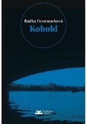 Okładka książki Kobold Radka Denemarková