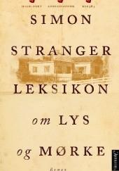 Okładka książki Leksikon om lys og mørke Simon Stranger