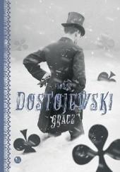 Okładka książki Gracz Fiodor Dostojewski