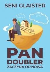 Okładka książki Pan Doubler zaczyna od nowa Seni Glaister
