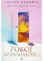 Okładka książki Pokój wspaniałości Julien Sandrel