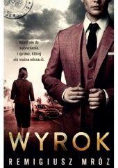 Okładka książki Wyrok Remigiusz Mróz