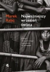 Okładka książki Najważniejszy wrzesień świata Marek Rabij
