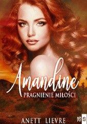 Okładka książki Amandine. Pragnienie miłości Anett Lievre