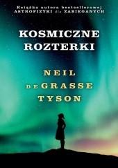 Okładka książki Kosmiczne rozterki Neil deGrasse Tyson