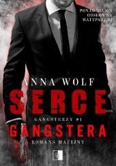 Okładka książki Serce gangstera Anna Wolf
