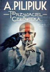 Okładka książki Przyjaciel człowieka Andrzej Pilipiuk