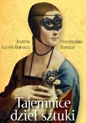 Okładka książki Tajemnice dzieł sztuki Joanna Łenyk-Barszcz,Przemysław Barszcz