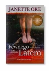 Okładka książki PEWNEGO RAZU LATEM Janette Oke
