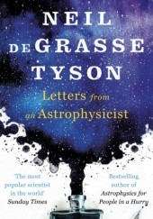 Okładka książki Letters from an Astrophysicist Neil deGrasse Tyson