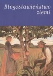 Okładka książki Błogosławieństwo ziemi Knut Hamsun