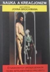 Okładka książki Nauka a kreacjonizm John Brockman