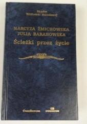 Okładka książki Ścieżki przez życie Narcyza Żmichowska