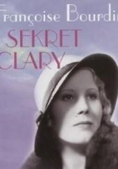 Okładka książki Sekret Clary Françoise Bourdin