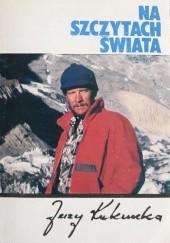 Okładka książki Na szczytach świata Jerzy Kukuczka
