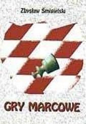 Okładka książki Gry marcowe Zbysław Śmigielski