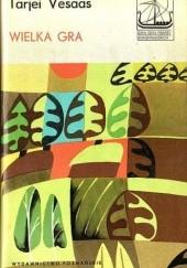 Okładka książki Wielka gra Tarjei Vesaas