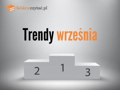 Trendy września lubimyczytać.pl